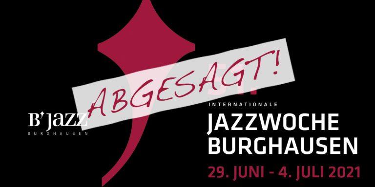 Jazzwoche 2021  Abgesagt!